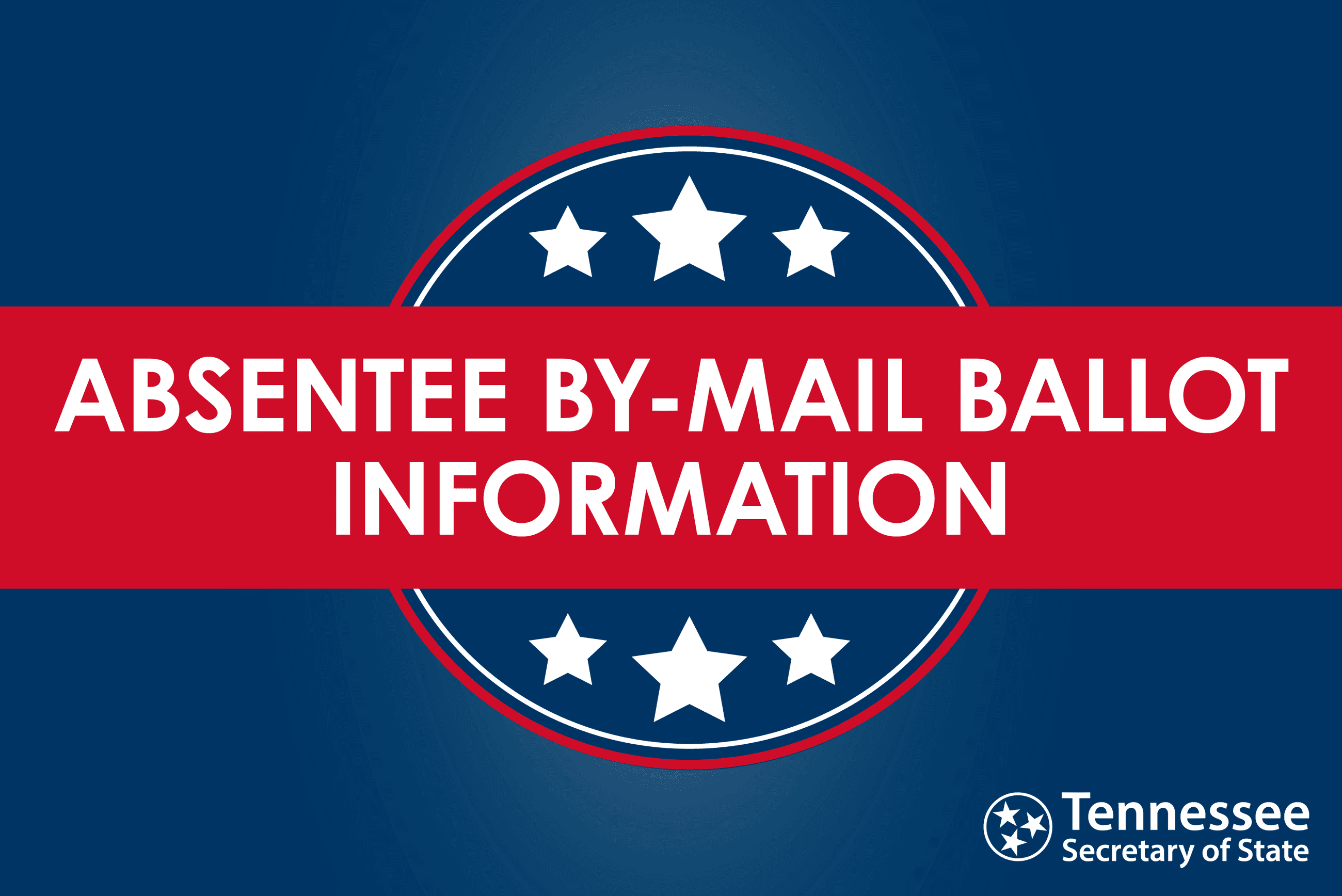 Absentee Voting Information - Tennessee Secretary of State