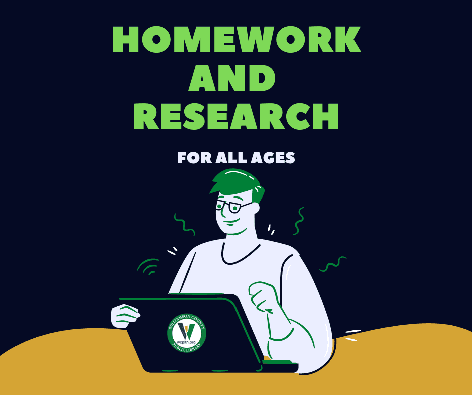 Homework and Research for all ages with images of person with a laptop and library logo