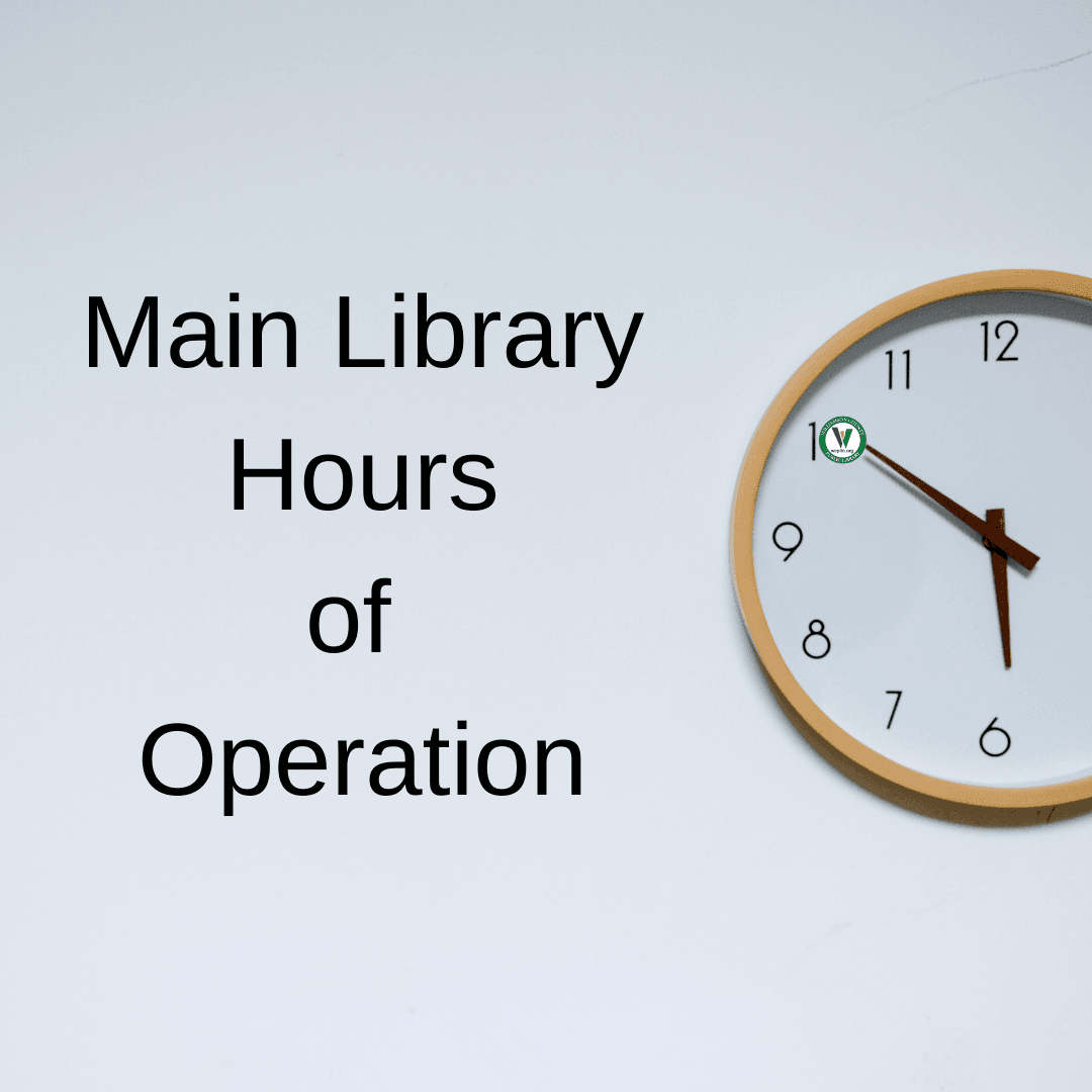 Main Library Hours of Operation with clock image