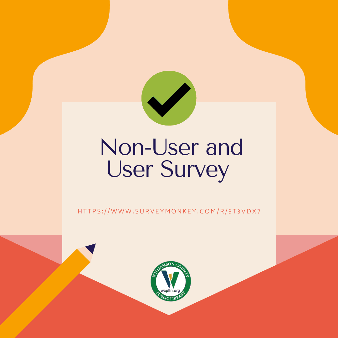 Text: Non-User and User Survey https://www.surveymonkey.com/r/3T3VDX7  Image: pencil checkmark logo