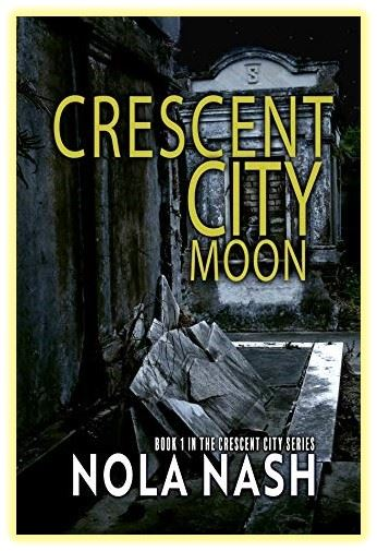 Book cover for Crescent City Moon by Nola Nash