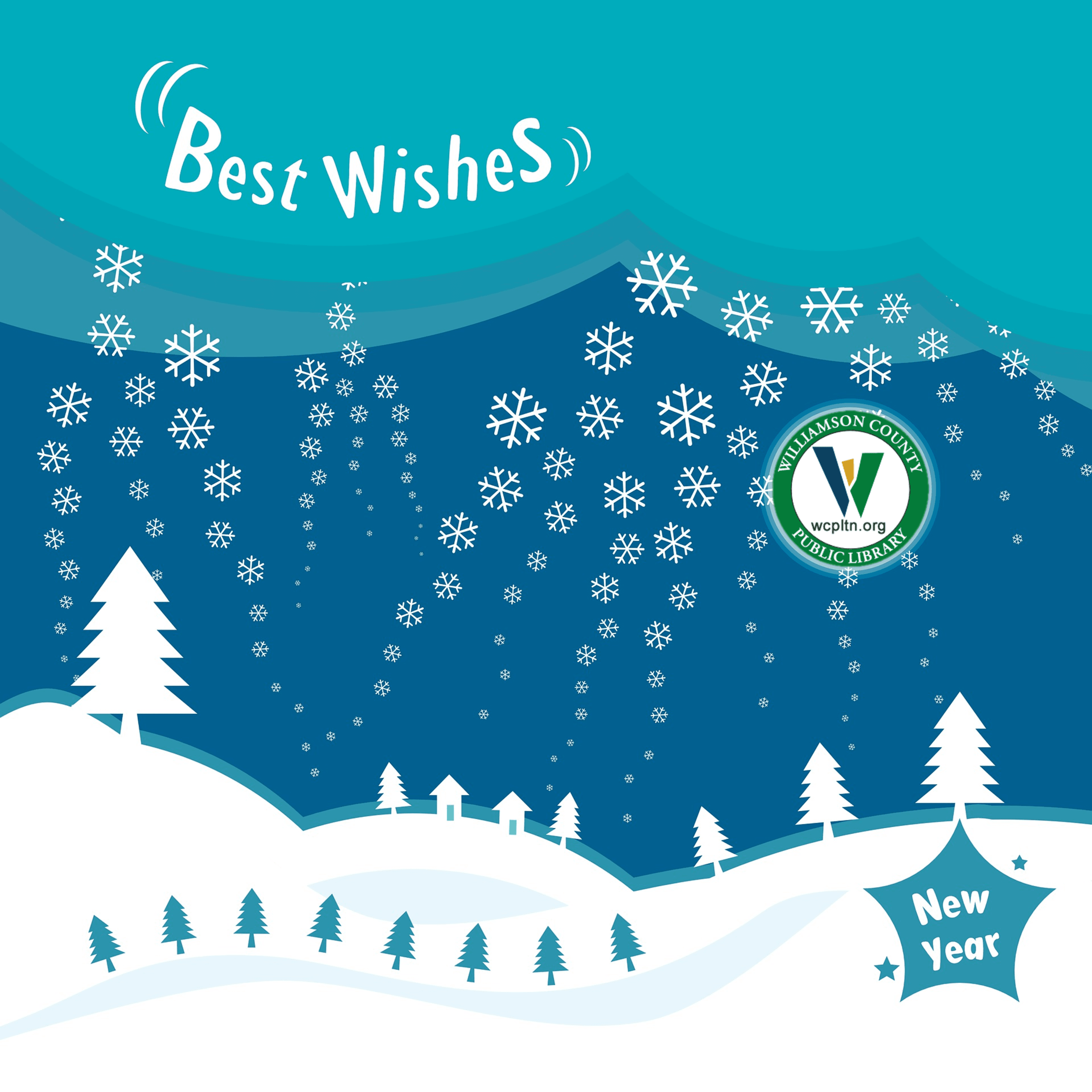 Snowy forest scene with Best Wishes New Year and Library Logo, Williamson County Public Library, wcp
