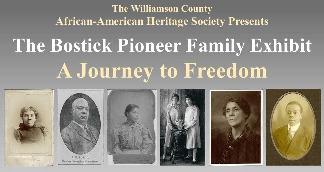 The Williamson County African American Heritage Society presents THE BOSTICK FAMILY: A JOURNEY TO FR